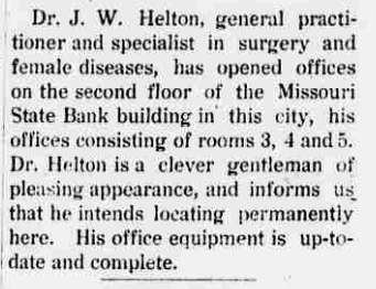 1912 Mar 7 HELTON James OPENS OFFICE in BUTLER The Butler Weekly Times Butler MO