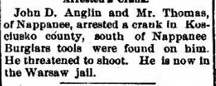 1901 Dec 21 ANGLIN John D ARRESTED A CRANK Goshen Democrat IN